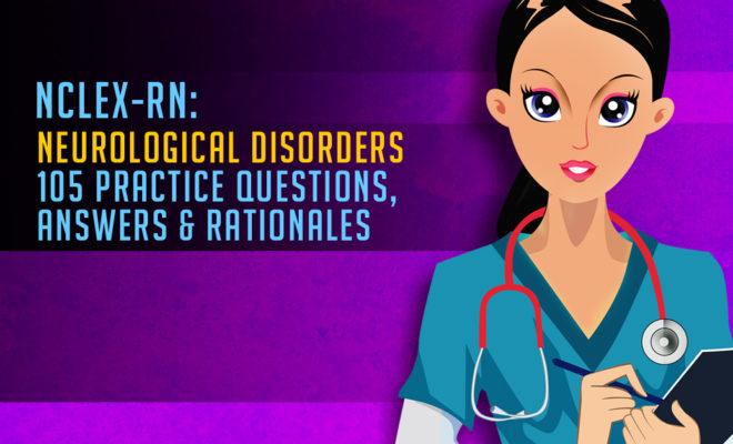 NCLEX-RN: Neurological Disorders