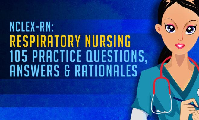 NCLEX Respiratory Nursing